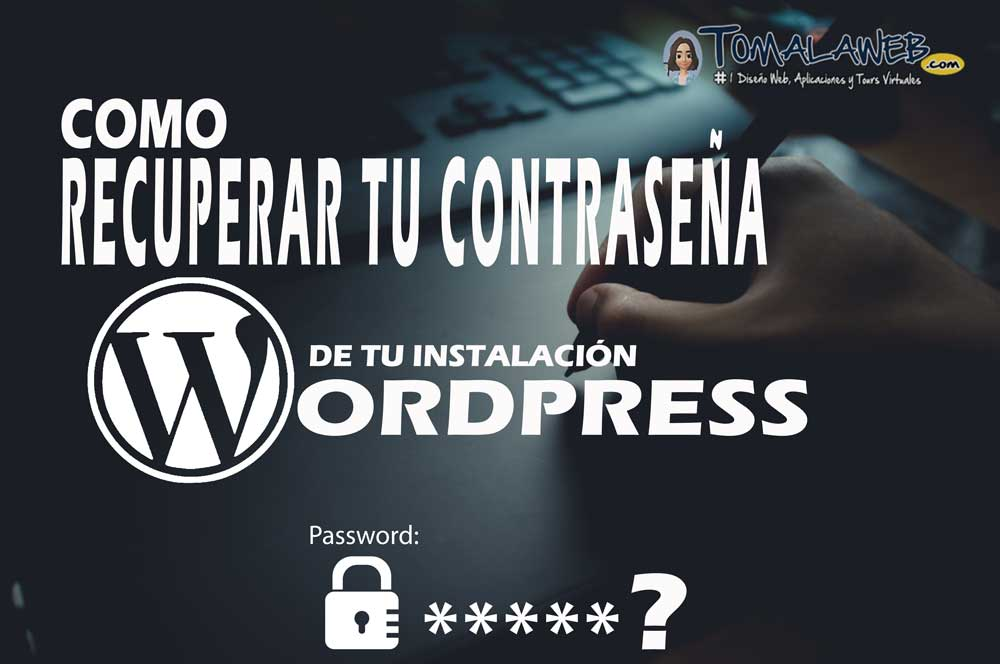 Como recuperar una contraseña de tu instalación de WordPress