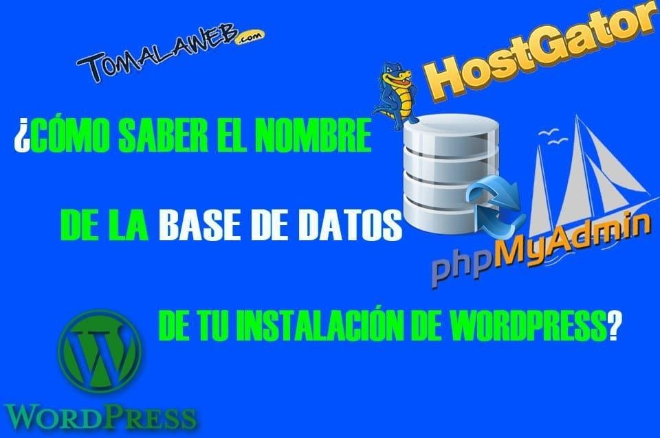 ¿Cómo saber el nombre de la base de datos de tu instalación de WordPress?