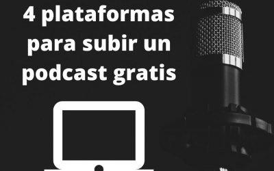 4 plataformas para subir un podcast gratis
